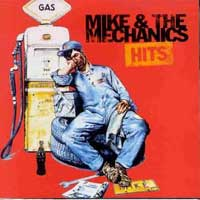 Mike and the mechanics hits